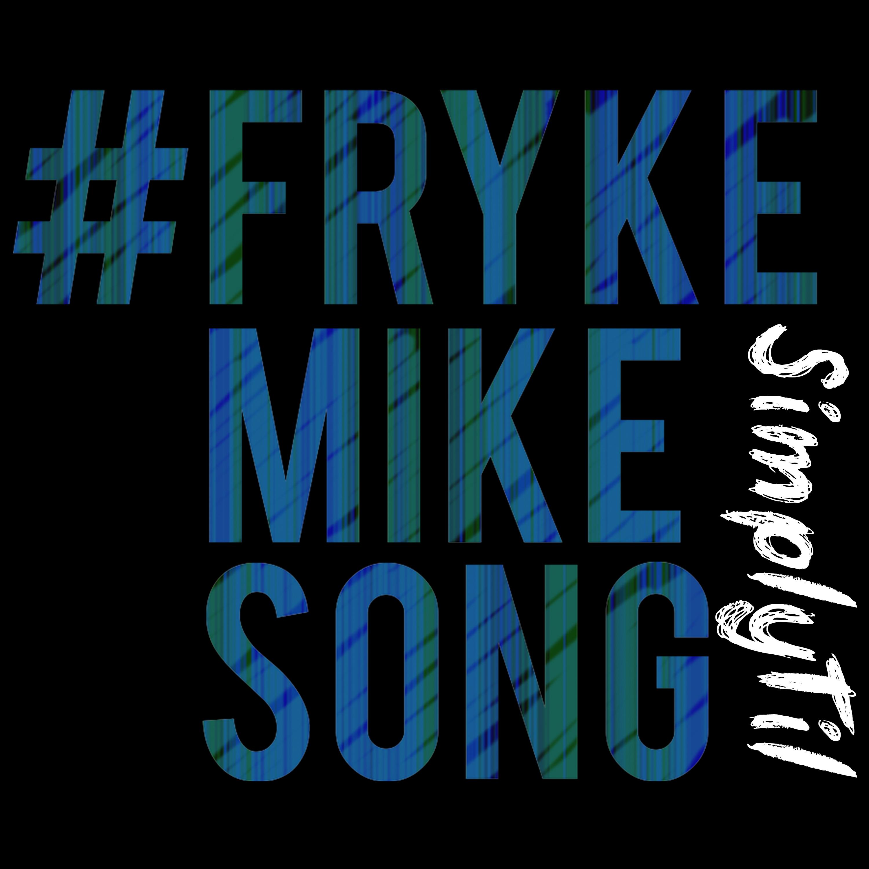 FrykeMikeSong Image